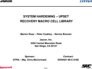 SYSTEM HARDENING – UPSET  RECOVERY MACRO CELL LIBRARY