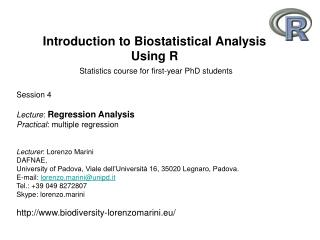 Introduction to Biostatistical Analysis Using R Statistics course for first-year PhD students
