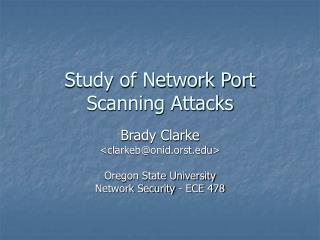 Study of Network Port Scanning Attacks