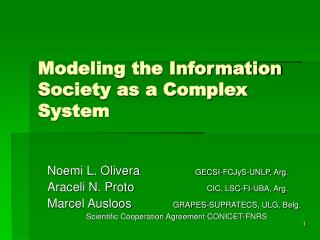 Modeling the Information Society as a Complex System