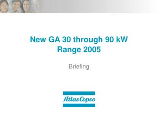 New GA 30 through 90 kW Range 2005