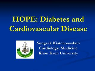 HOPE: Diabetes and Cardiovascular Disease
