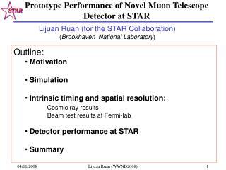 Prototype Performance of Novel Muon Telescope Detector at STAR