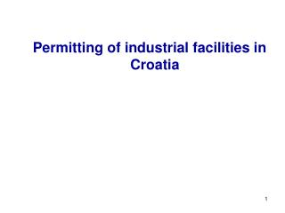 Permitting of industrial facilities in Croatia