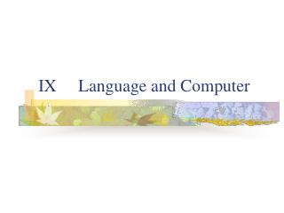 IX     Language and Computer