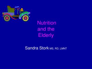 Nutrition  and the Elderly
