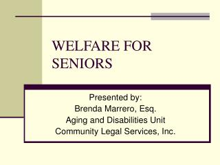 WELFARE FOR SENIORS