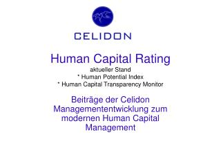 Human Capital Rating aktueller Stand * Human Potential Index * Human Capital Transparency Monitor