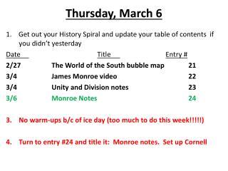 Thursday ,  March  6