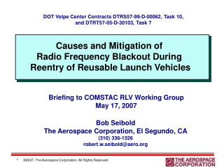 Causes and Mitigation of  Radio Frequency Blackout During  Reentry of Reusable Launch Vehicles