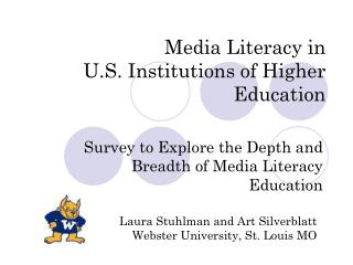 Media Literacy in  U.S. Institutions of Higher Education