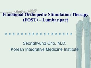 Functional Orthopedic Stimulation Therapy (FOST) – Lumbar part
