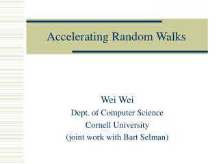 Accelerating Random Walks
