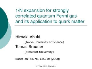 1/N expansion for strongly correlated quantum Fermi gas and its application to quark matter