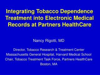 Integrating Tobacco Dependence Treatment into Electronic Medical Records at Partners HealthCare