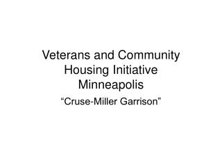 Veterans and Community Housing Initiative Minneapolis