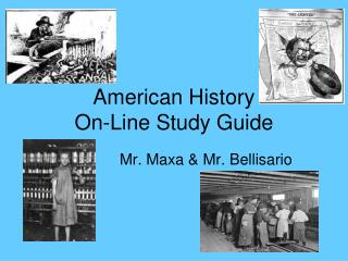 American History  On-Line Study Guide