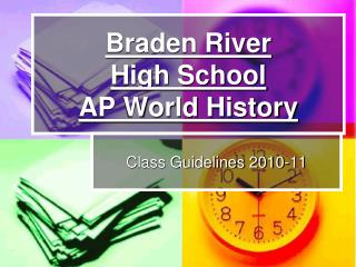 Braden River  High School AP World History