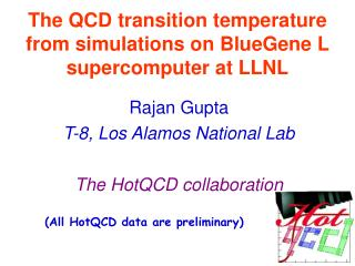 The QCD transition temperature from simulations on BlueGene L supercomputer at LLNL