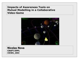Impacts of Awareness Tools on  Mutual Modelling in a Collaborative Video-Game