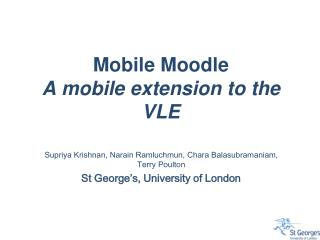 Mobile  Moodle A mobile extension to the VLE