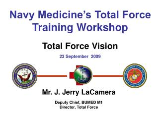 Navy Medicine's Total Force Training Workshop