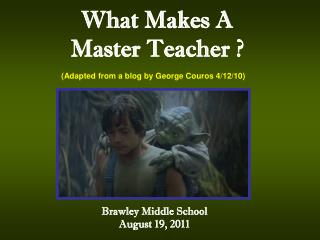 What Makes A Master Teacher ?