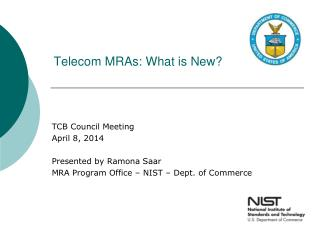 Telecom MRAs: What is New?