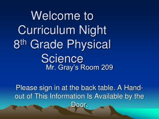 Welcome to Curriculum Night 8 th  Grade Physical Science