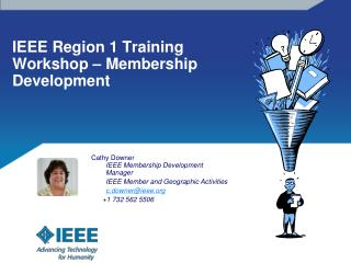 IEEE Region 1 Training Workshop – Membership Development