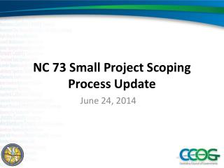 NC 73 Small Project Scoping Process Update