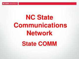 NC State  Communications Network State COMM