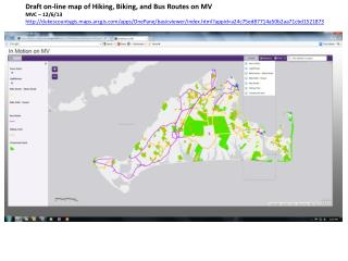 Draft on-line map of Hiking, Biking, and Bus Routes on MV MVC – 12/6/13