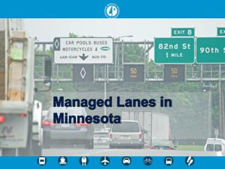 Managed Lanes in Minnesota