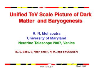 Unified TeV Scale Picture of Dark Matter  and Baryogenesis