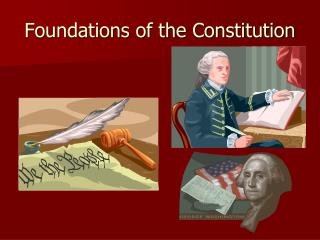Foundations of the Constitution