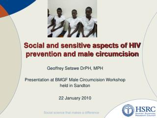 Social and sensitive aspects of HIV prevention and male circumcision