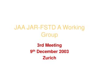 JAA JAR-FSTD A Working Group