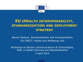 EU eHealth interoperability, standardization and deployment strategy