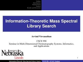 Information-Theoretic Mass Spectral Library Search