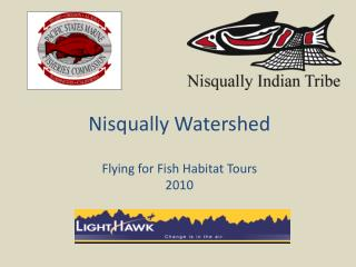 Nisqually Watershed Flying for Fish Habitat Tours 2010