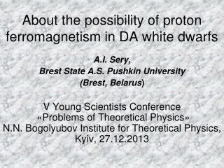 About the possibility of proton ferromagnetism in DA white dwarfs