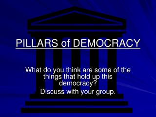 PILLARS of DEMOCRACY