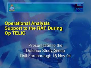 Operational Analysis Support to the RAF During Op TELIC