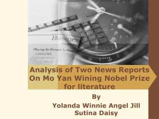 Analysis of Two News Reports On Mo Yan Wining Nobel Prize for literature