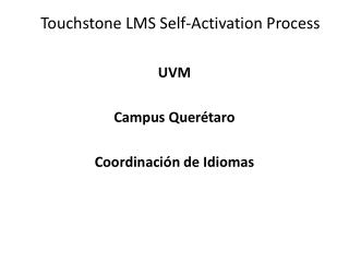 Touchstone  LMS  Self-Activation Process