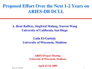 Proposed Effort Over the Next 1-2 Years on ARIES-DB DCLL