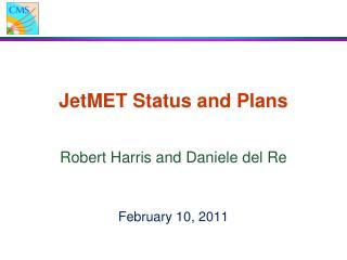 JetMET Status and Plans