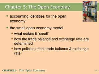Chapter 5: The Open Economy