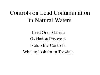 Controls on Lead Contamination in Natural Waters